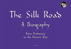 Silk Route: A Biography